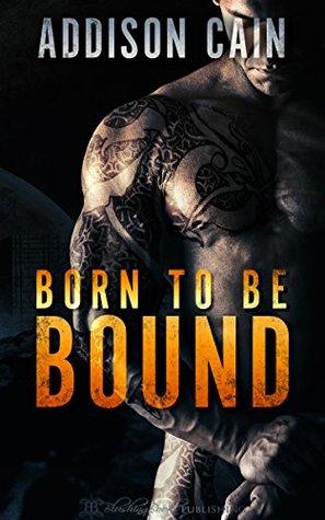 Born to be Bound (Alpha's Claim #1)