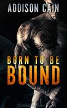 Born to be Bound (Alpha's Claim #1)