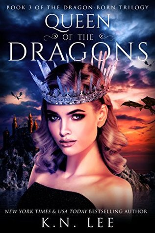 Queen of the Dragons (Dragon-Born Trilogy #3)