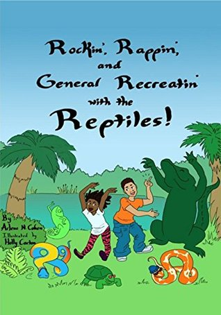 rockin-rappin-and-general-recreatin-with-the-reptiles-dancing-stories-book-2