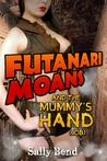 Futanari Moans and the Mummy's Hand