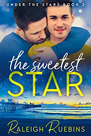 The Sweetest Star (Under the Stars, #2)