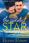 The Sweetest Star (Under the Stars Book 2)