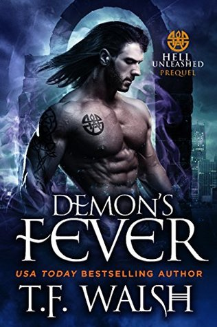 Demon's Fever (Hell Unleashed, #1)