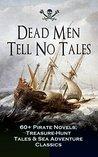 Dead Men Tell No ...
