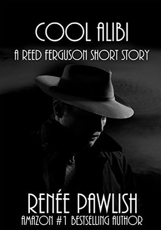 Cool Alibi (The Reed Ferguson Mystery Series)