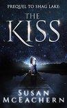 The Kiss (Shag Lake Prequel)