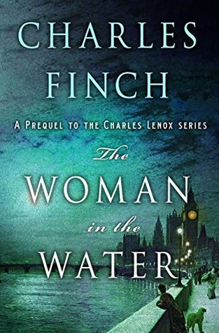 The Woman in the Water (Charles Lenox Mysteries, #0)