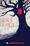 Broken Branches