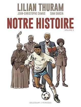 Notre Histoire (Notre Histoire #2)