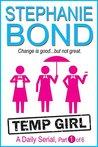 Temp Girl: part 1 of 6 (Kindle Single)