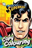 Superman : Copy Colouring
