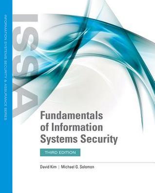 Fundamentals of Information Systems Security por David Kim, Michael G Solomon