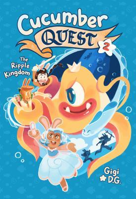 Cucumber Quest: The Ripple Kingdom (Cucumber Quest, #2)