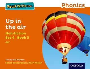 Read Write Inc. Phonics: Orange Set 4 Non-Fiction 3 Up in the Air