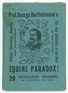 The Equine Paradox! Can You Solve It? by George Bartholomew