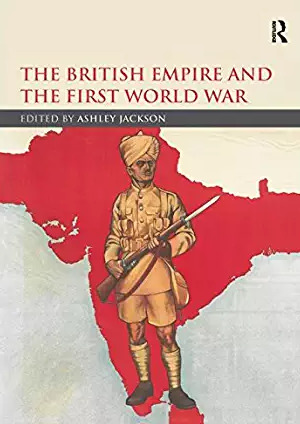 The british empire and the first world war by Ashley Jackson