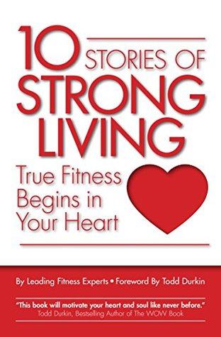 Descargas gratuitas de libros electrónicos para nook utorrent 10 Stories of Strong Living: True Fitness Begins in Your Heart