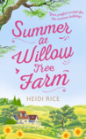 Summer at Willow Tree Farm by Heidi Rice