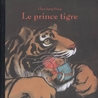 Le Prince Tigre by Chen Jiang Hong