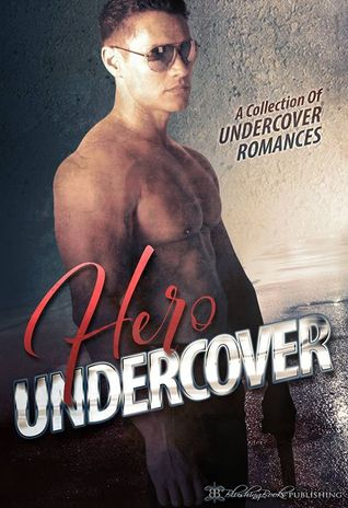 Hero Undercover by Annabel Joseph