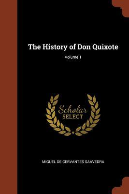 The History of Don Quixote; Volume 1