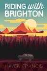 Riding with Brighton