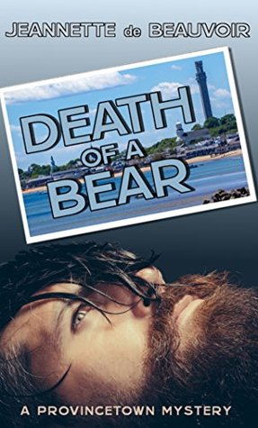 death-of-a-bear-a-provincetown-mystery-p-town-theme-week-book-1