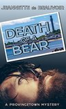 Death of a Bear: A Provincetown Mystery (P'town Theme Week Book 1)
