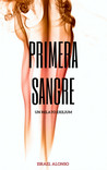 Primera Sangre by Israel Alonso