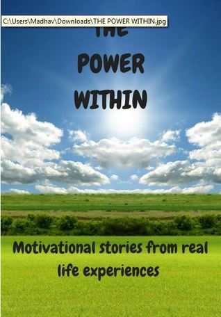 The Power Within by Geethica Mehra