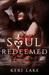 Soul Redeemed (Sons of Wrath, #4)