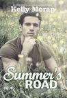 Summer's Road by Kelly Moran