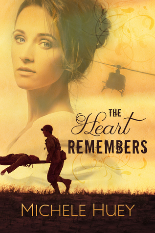 The Heart Remembers by Michele Huey