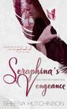 Seraphina's Vengeance by Sheena Hutchinson