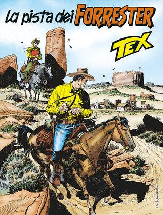 Tex n. 680: La pista dei Forrester