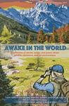 Awake in the World by Various