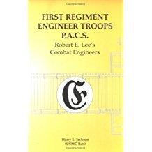 First Regiment, Engineer Troops, P.A.C.S.: Robert E. Lee's Combat Engineers
