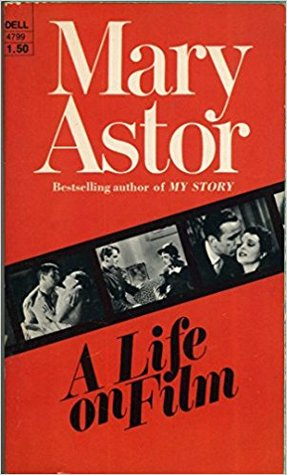 mary astor autobiography book