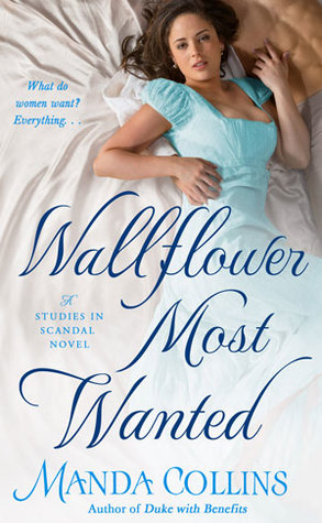 Wallflower Most Wanted (Studies in Scandal, #3)