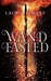 Wandfasted (The Black Witch Chronicles, #0.5) by Laurie Forest