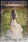 Enlightened by Samantha Britt