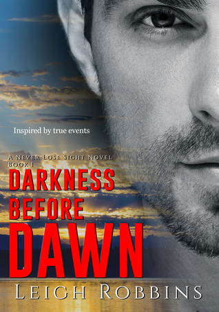 Darkness Before Dawn (A Military Romance)(Never Lose Sight #1)