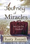 Journey of Miracles: We Can Be Healed!