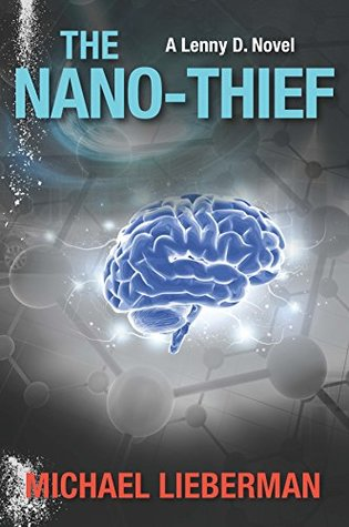 The Nano-Thief (A Lenny D. Novel #1)