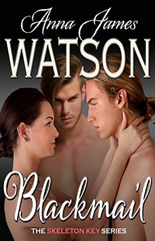 Blackmail by Anna James Watson