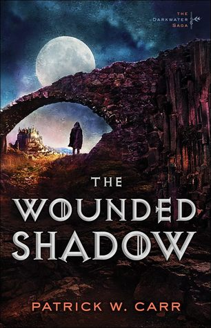 The Wounded Shadow (The Darkwater Saga #3)