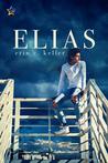 Elias by Erin E. Keller