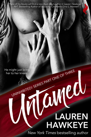 Untamed (Uninhibited, #1)