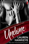Undone (Uninhibited, #3)
